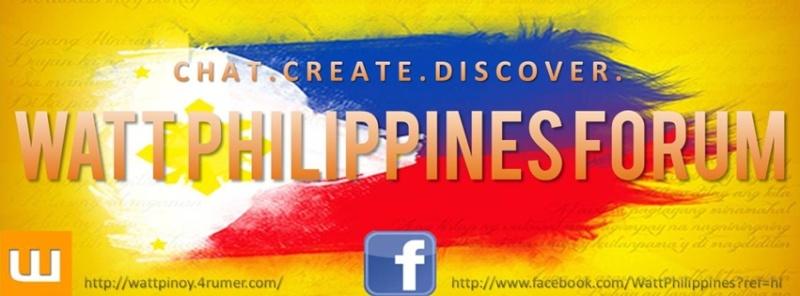 Watt Philippines / Forum - wPH / Home Wattph10