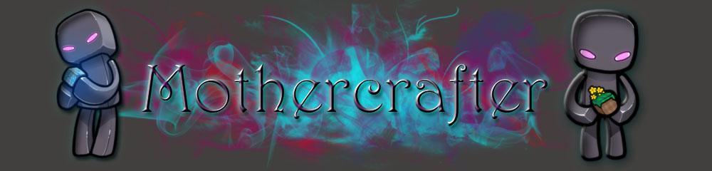 créer un forum : Mothercrafter Baniar10