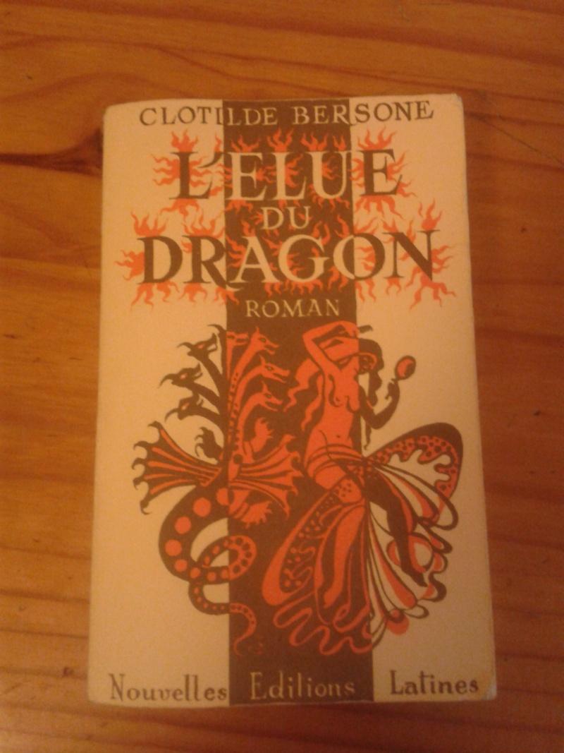 Livre: Clotilde Berson: L'élue du dragon 2013-030