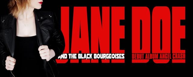 Jane Doe & The Black Bourgeoises