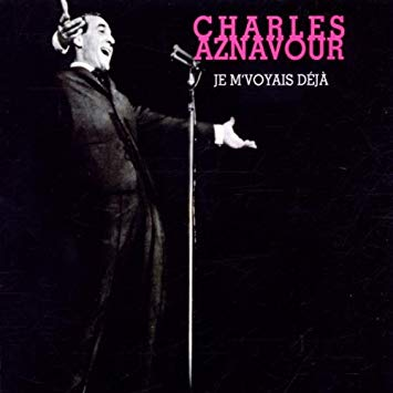 HOMMAGE CHARLES AZNAVOUR - JE M'VOYAIS DEJA Je_m_v10