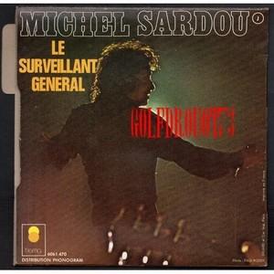 LE SURVEILLANT GENERAL - MICHEL SARDOU Le_sur10