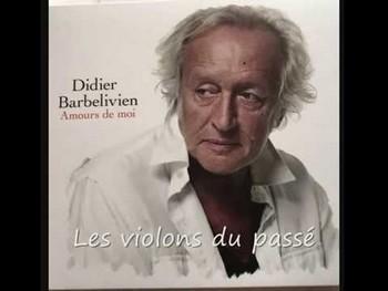 LES VIOLONS DU PASSE - DIDIER BARBELIVIEN Les_vi10