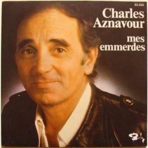 HOMMAGE CHARLES AZNAVOUR - MES AMIS, MES AMOURS, MES EMMERDES Mes_em10