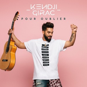 POUR OUBLIER - KENDJI GIRAC Pour_o10
