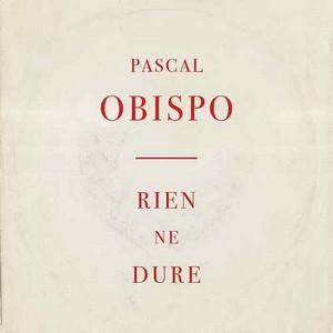 RIEN NE DURE - PASCAL OBISPO Rien_n10