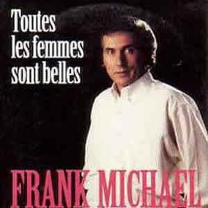 TOUTES LES FEMMES SONT BELLES - FRANK MICHAEL Toutes10