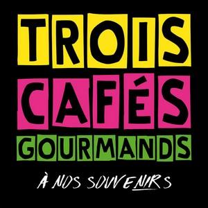 A NOS SOUVENIRS -TROIS CAFÉS GOURMANDS Ze_nos10