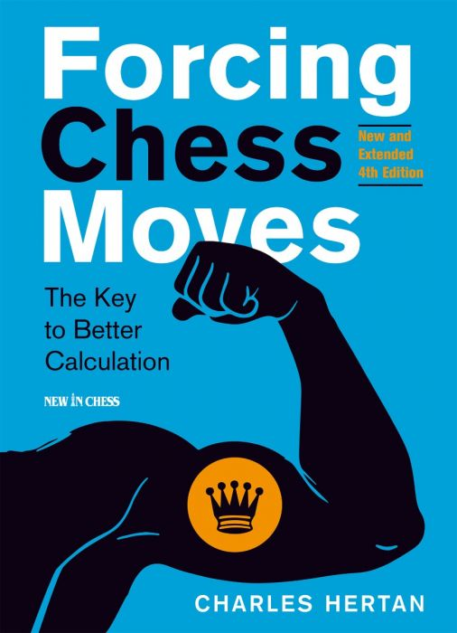Forcing Chess Moves - 4th Edition 130