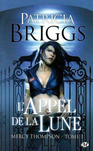[Patricia Briggs] Mercy Thompson, tome 1: L'appel de la lune 51snsa11