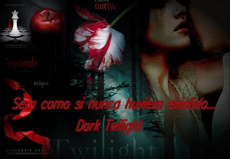 Dark Twilight
