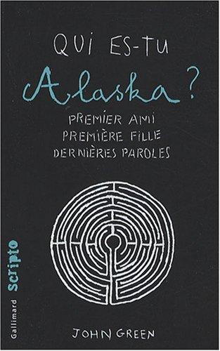 [Green, John] Qui es-tu Alaska ? Alaska10