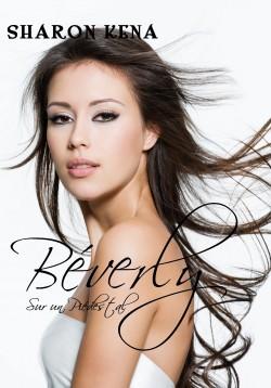 [Kena, Sharon] Beverly - Sur un piédestal Beverl10