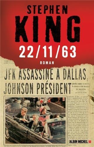 [King, Stephen] 22/11/63 King10
