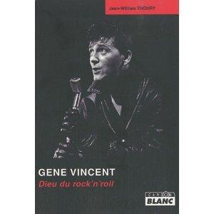 LIVRE : GENE VINCENT Gloire et Tribulations d'un Rocker en France et dans les pays francophones Gene_v10