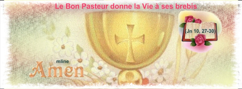 """4ème dimanche de Pâques """"Le Bon Pasteur donne la Vie à ses brebis"""" Pizap_69"""