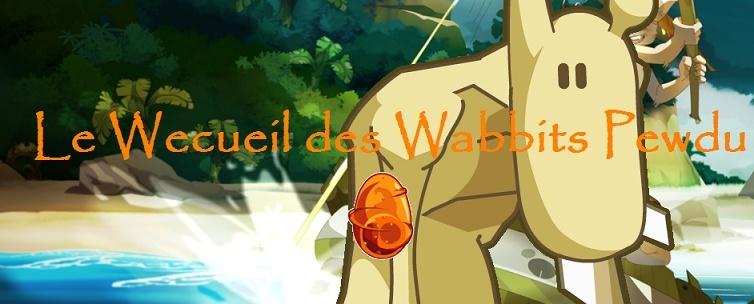 Le Weccueil des Wabbits Pewdu