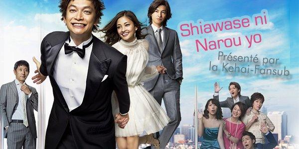 [ Projet J-Drama ] Shiawase ni Narou yo 54513810