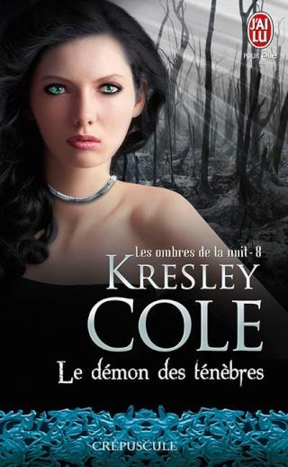 Le démon des ténèbres - Les Ombres de la Nuit 8 - K. Cole Les_om10