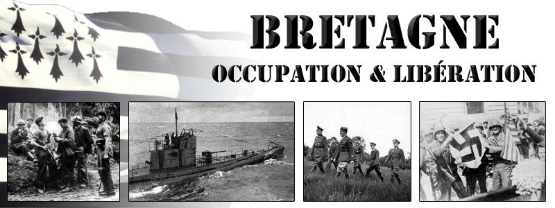 Bretagne : Occupation - Libération