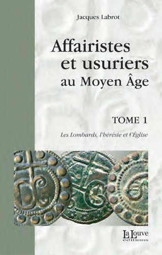 Jacques Labrot, Affairistes et usuriers au Moyen Age 10304510