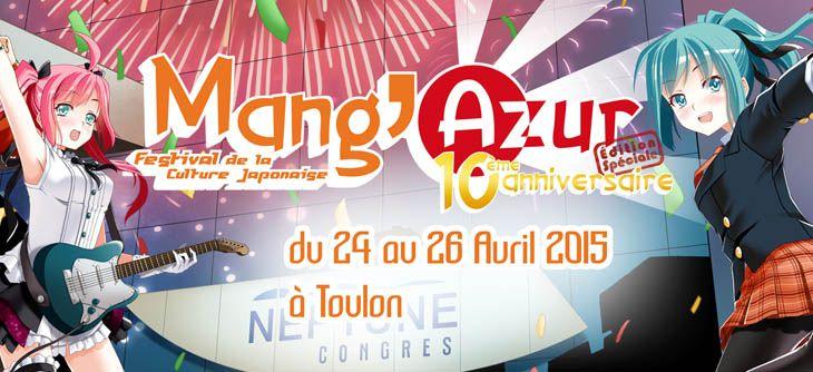 Mang'azur - Toulon, Palais Neptune - les 24, 25 et 26 Avril 2015 - Edition spéciale 10 ans 14102110