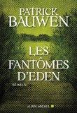 [Bauwen, Patrick] Les fantômes d'Eden 61lwtk10