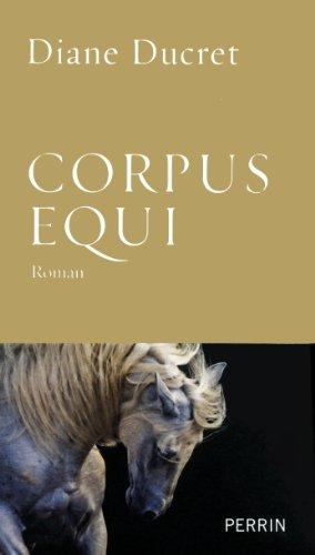 [Ducret, Diane] Corpus Equi Corpus10