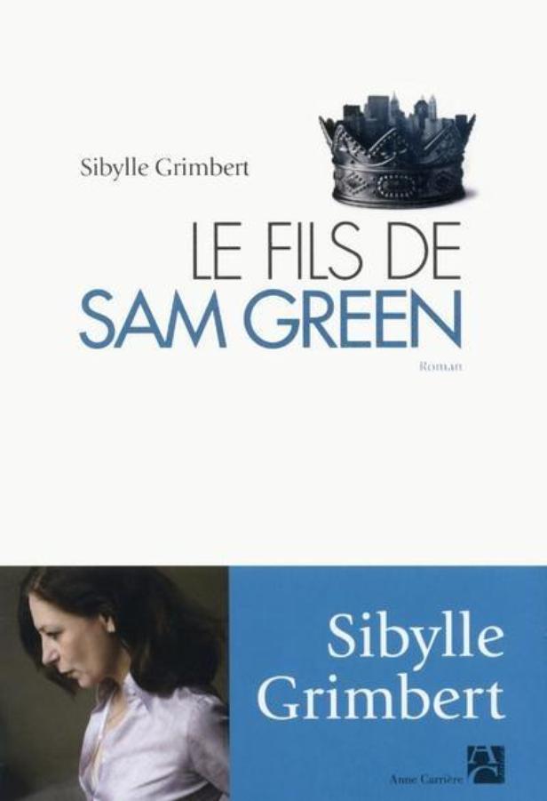 [Grimbert, Sibylle] Le fils de Sam Green Fils-s11