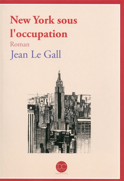 [Le Gall, Jean] New York sous l'occupation. New_yo10
