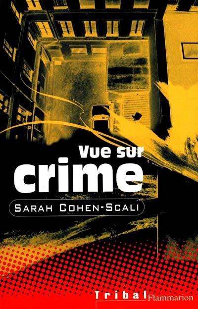 [Cohen-Scali, Sarah] Vue sur crime 97820810
