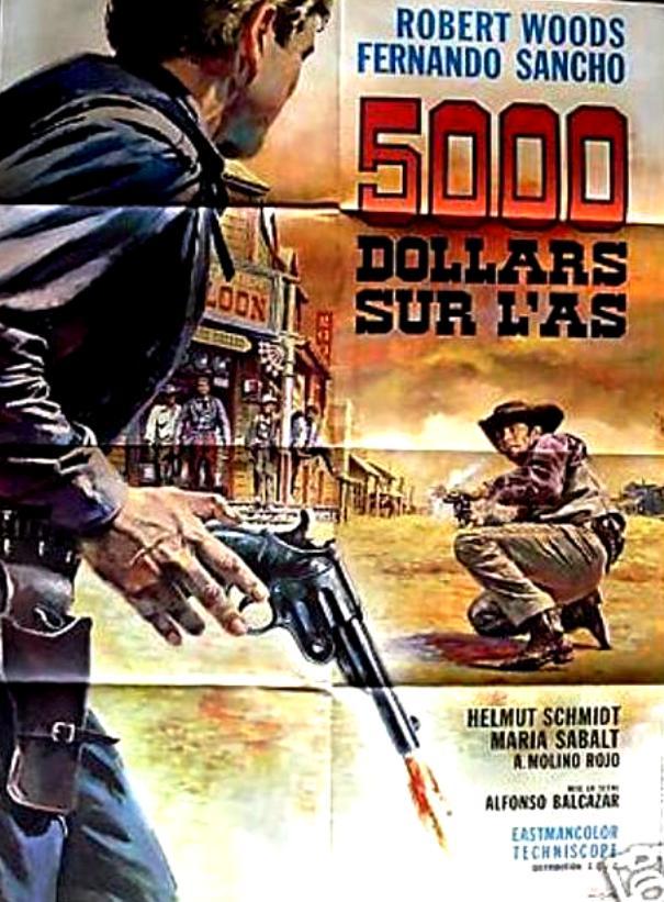 5.000 dollars sur l'as . Pistoleros de Arizona . 1964 . Alfonso Balcazar. Redeny10