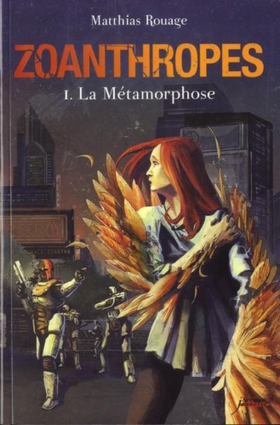 Zoanthrope, Tome 1 : La Métamorphose 81-aoi10