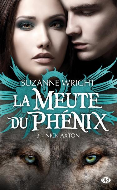 La Meute du Phénix - Tome 3 : Nick Axton de Suzanne Wright 91uylv10