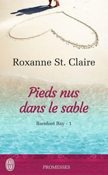 Barefoot Bay - Tome 1 : Pieds nus dans le sable de Roxanne St Claire Pieds_10