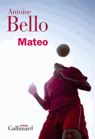 MATEO de Antoine Bello 14232510