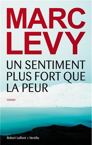 UN SENTIMENT PLUS FORT QUE LA PEUR de Marc Levy 97822210