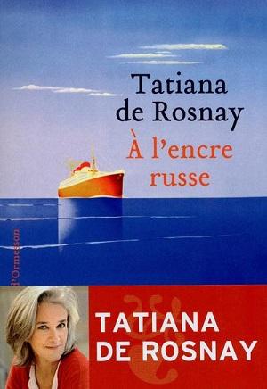 A L'ENCRE RUSSE de Tatiana de Rosnay 97823510