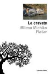 [Flasar, Milena Michiko] La cravate Cvt_la10