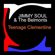 JIMMY SOUL & the BELMONTS 08880010