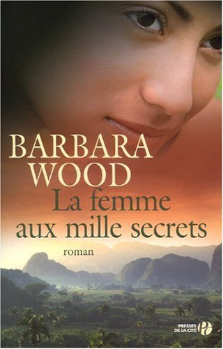 [Wood, Barbara] La femme aux mille secrets Wood10