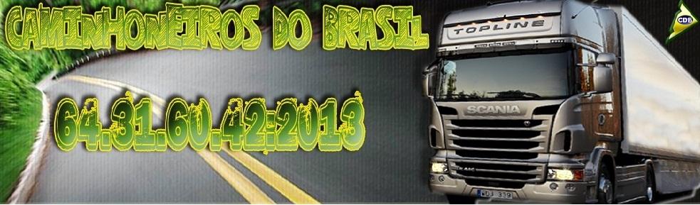 • Caminhoneiros Do Brasil • OFICIAL ®