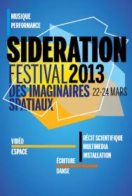 22 - 24 mars 2013 / Festival SIDERATION au CNES à Paris Visusi10