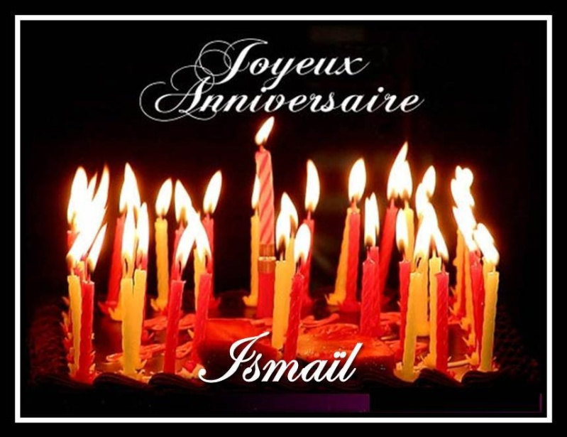 Joyeux Anniversaire Ismaïl  Image111