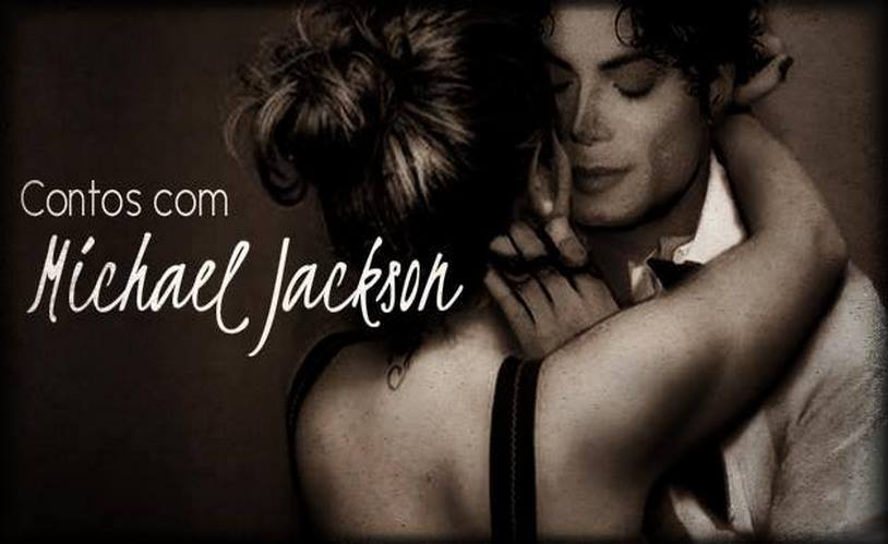 Contos com Michael Jackson