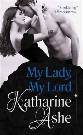 Trois Soeurs et un Prince - Tome 1 : J'ai épousé un Duc de Katharine Ashe Mylord11