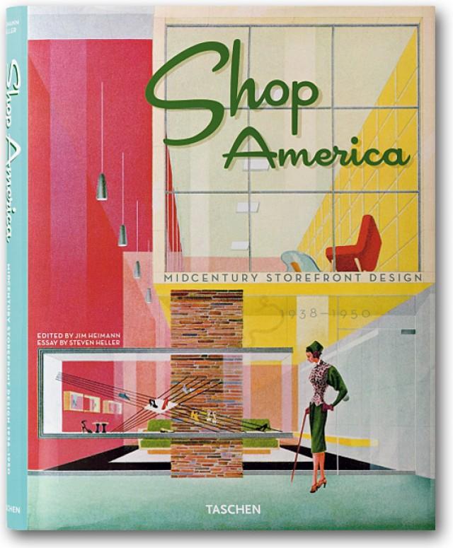 Shop America - Midcentury Storefront Design 1938-1950 - Steven Heller, Jim Heimann Cover_10