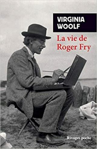La vie de Roger Fry de Virginia Woolf  La_vie11