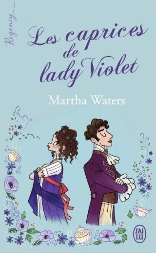 Les caprices de Lady Violet de Martha Waters (Tome 1) Les_ca10