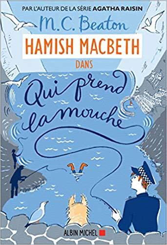 Qui prend la mouche de M.C. Beaton (Hamish Macbeth #1) Qui_pr10